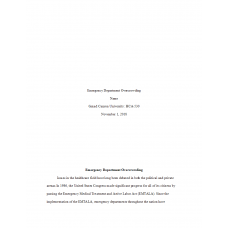 HCA 530 Topic 1 Assignment, Analysis of Contemporary Health Care Issue (Emergency Department Overcrowding): 2019