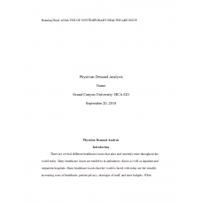 HCA 530 Topic 1 Assignment, Analysis of Contemporary Health Care Issues (Physician Demand Analysis): 2019