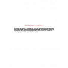 HCA 530 Topic 2 Discussion Question 1: 2019