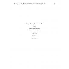 LDR 620 Week 7 Benchmark Assignment - Strategic Planning - Communication Plan: 2019