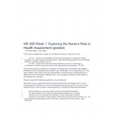 NR 305 Week 1 Discussion, Exploring the Nurses Role in Health Assessment: 2019
