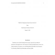 HCA 610 Topic 3 Assignment, Health Care Organization Senior Executive Interview 1