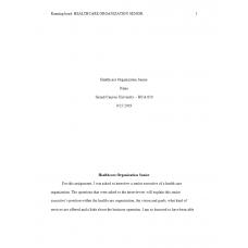 HCA 610 Topic 3 Assignment, Healthcare Organization Senior Executive Interview 2