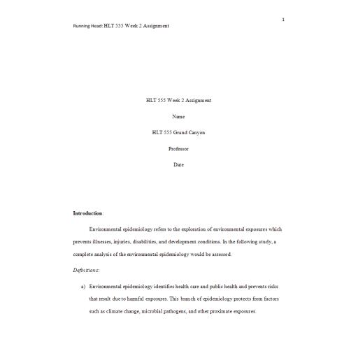 HLT 555 Week 2 Assignment, Environmental Epidemiology Assessment 1