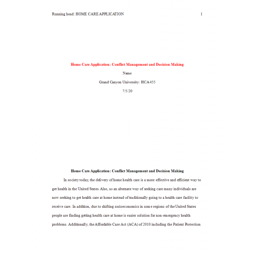 HCA 455 Topic 7 Assignment, Home Care Application - Conflict Managment and Decision Making: Spring 2020