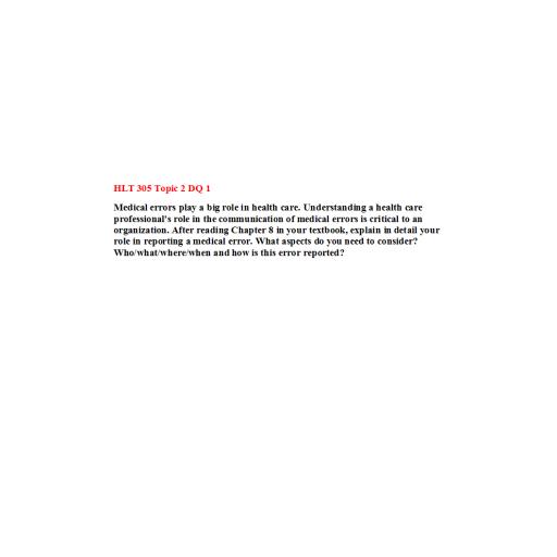 HLT 305 Topic 2 DQ 1: Spring 2020