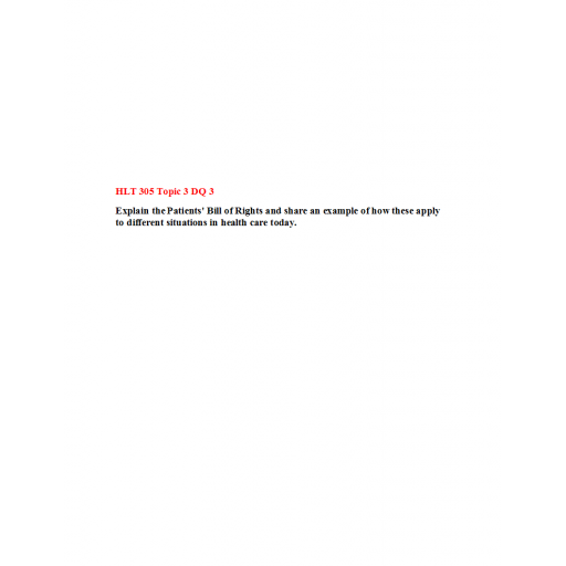 HLT 305 Topic 3 DQ 3: Spring 2020