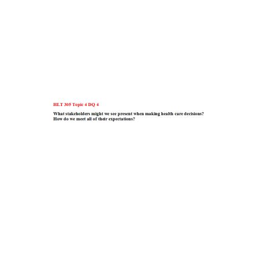 HLT 305 Topic 4 DQ 4: Spring 2020