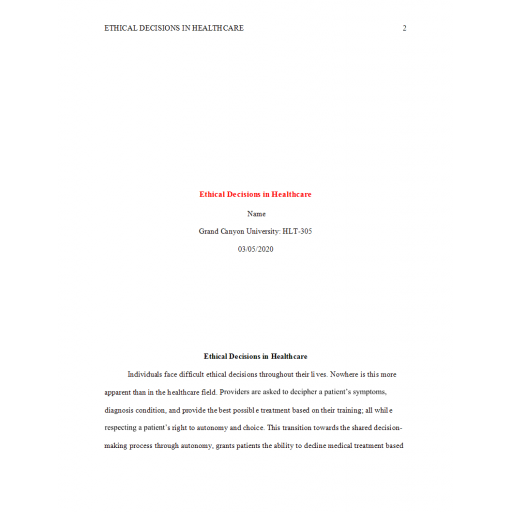HLT 305 Topic 5 Assignment, Ethical Decisions in Healthcare: Spring 2020