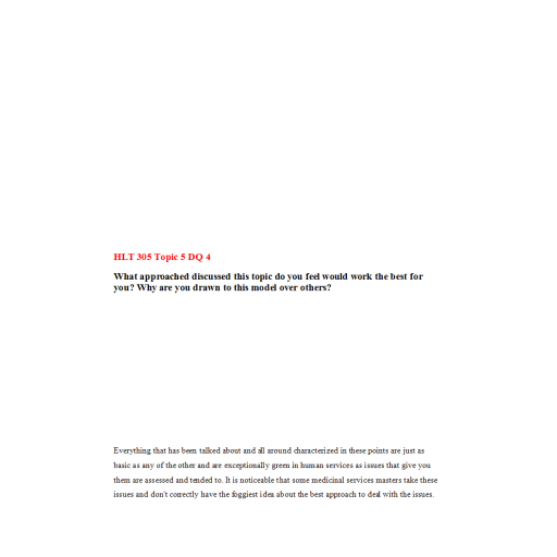 HLT 305 Topic 5 DQ 4: Spring 2020