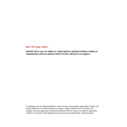 HLT 305 Topic 6 DQ 1: Spring 2020