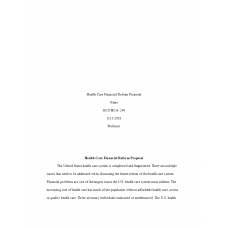 HCA 240 Assignment 7, Health Care Financial Reform Proposal: 2019