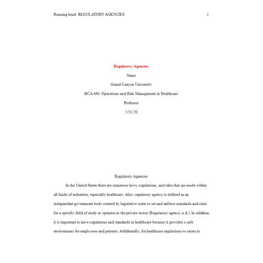 HCA 460 Topic 2 Assignment, Regulatory Agencies Paper 2: 2020