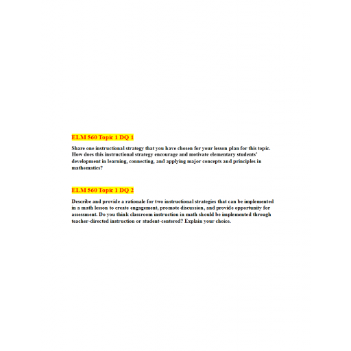 ELM 560 Topic 1 Discussion Question 1 and 2: Fall 2020