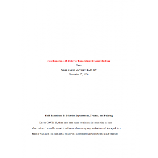 ELM 510 Week 3 Field Experience B - Behavior Expectations Trauma Bullying