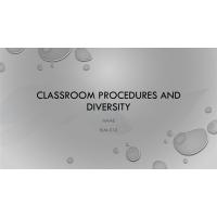 ELM 510 Week 4 Classroom Procedures and Diversity Presentation