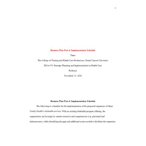 HCA 470 Business Plan Part 4 - Implementation Schedule