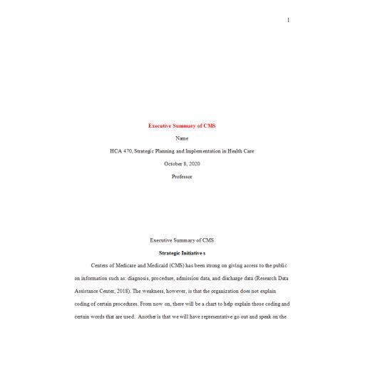 HCA 470 Executive Summary of CMS