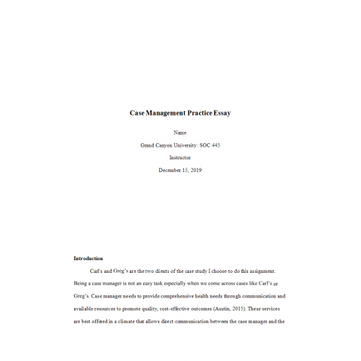 SOC 445 Week 8 Benchmark Assignment, Case Management Practice Essay: 2020
