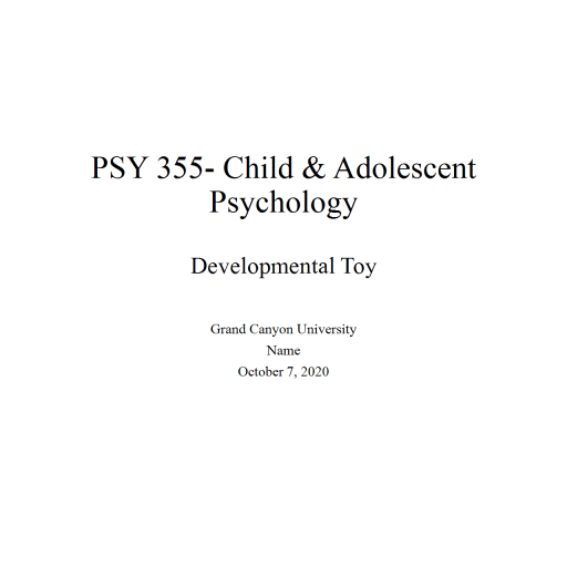 PSY 355 Topic 3 Developmetal Toy Powerpoint: Summer 2020