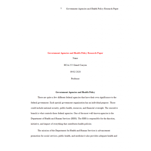 HCA 255 Topic 1 Assignment, Government Agencies and Health Policy Paper: 2020