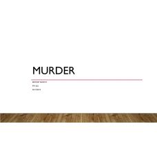 PSY 622 Topic 5 Assignment, Types of Murder