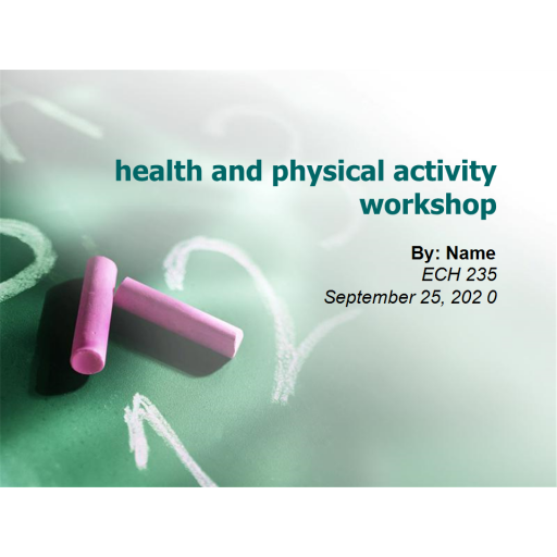 ECH 235 Week 4 Assignment Health and Physical Activity: 2020