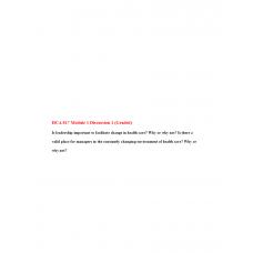 HCA 817 Module 1 Discussion Question 1