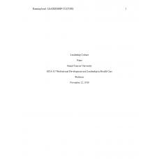 HCA 817 Module 2 Assignment, Leadership Culture