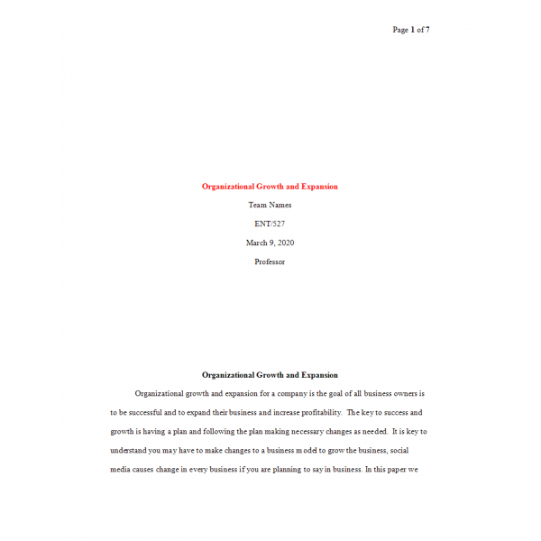 ENT 527 Week 6 Final Paper, Organizational Growth and Expansion 1: 2020
