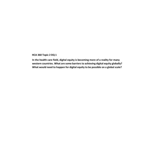 HCA 360 Topic 2 DQ 1: 2021