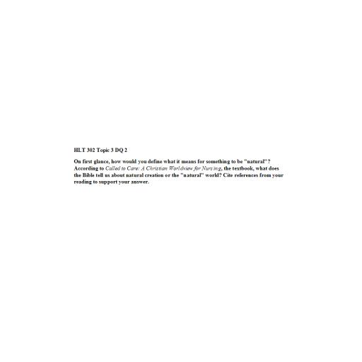 HLT 302 Topic 3 DQ 2
