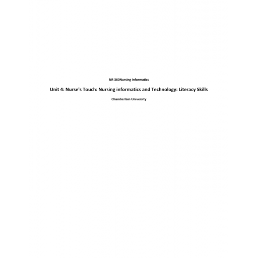 NR 360 Week 4 Assignment, Using ATI Resources; Nurse's Touch - Nursing Informatics & Technology