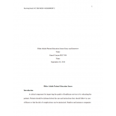HLT 306 Week 4 Topic 4 Assignment 2, Older Adults Patient Education Issues Essay and Interview