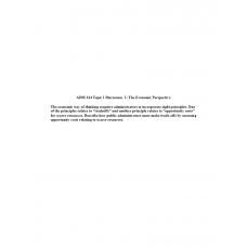 Adm 614 Topic 1 Discussion 1, The Economic Perspective