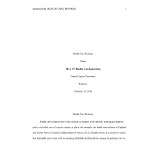 HCA 675 Week 2 Assignment, Health Care Reforms Paper: 2019