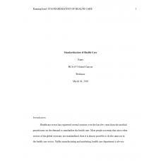 HCA 675 Week 5 Assignment, Standardization of Health Care: 2019
