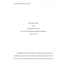 HLT 520 Week 6 Assignment, Ethics in Healthcare Interview - Braindeath Scenario