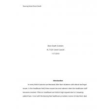 HLT 520 Week 7 Assignment, Ethics in Healthcare - Brain Death Scenario