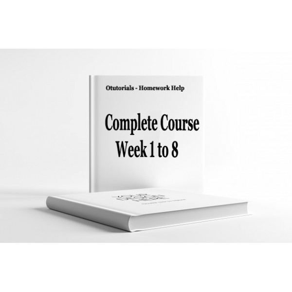 HUMN 303 Assignment, Discussion Question Week 1 to 8 - Complete