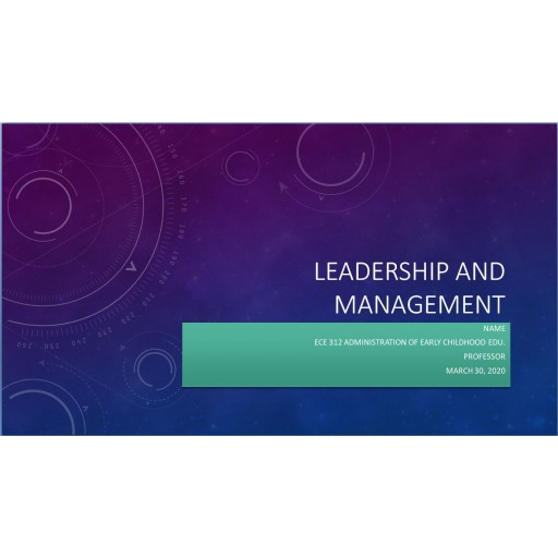 ECE 312 Week 4 Leadership and Management Powerpoint