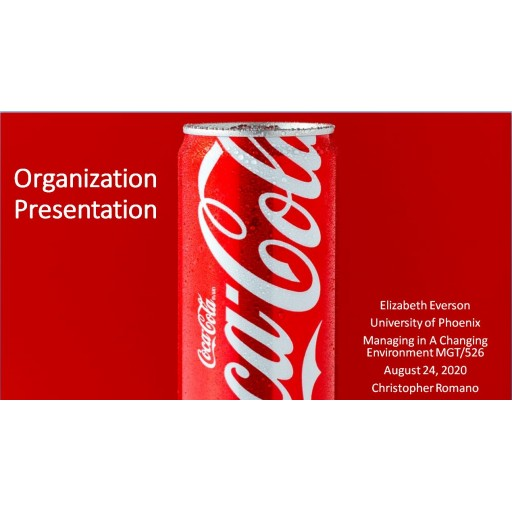 MGT 526 Week 6 Assignment, Organization Presentation (Coca-Cola): 2020