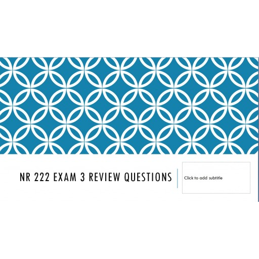 NR 222 Exam 3 Review Questions