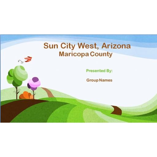 NRS 427VN Topic 4 CLC Assignment, Presentation - Suncity West, Arizona